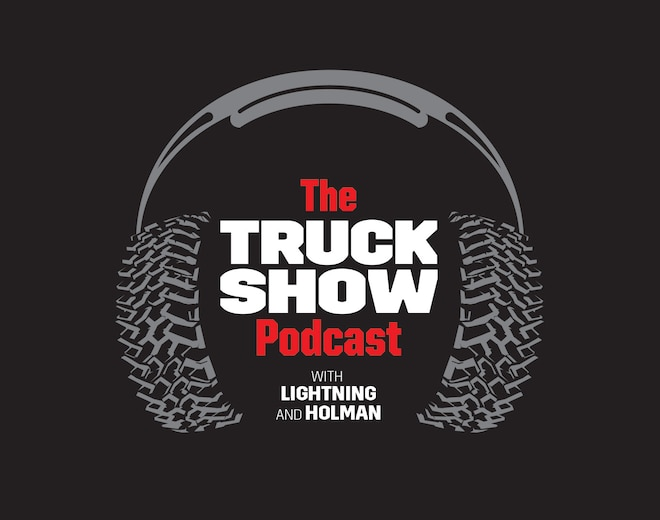 The Truck Show Podcast, Episode 3—Live Now!